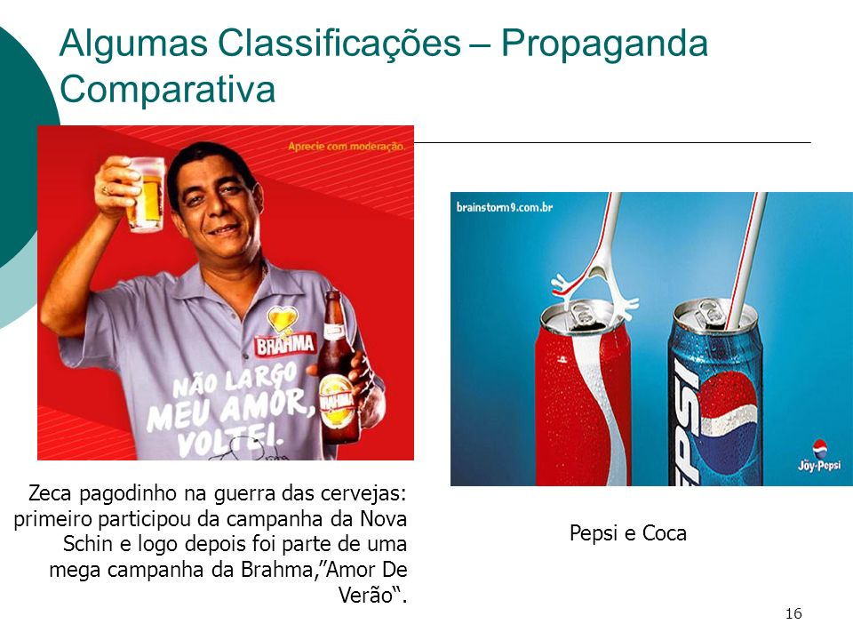 Algumas Classificações – Propaganda Comparativa