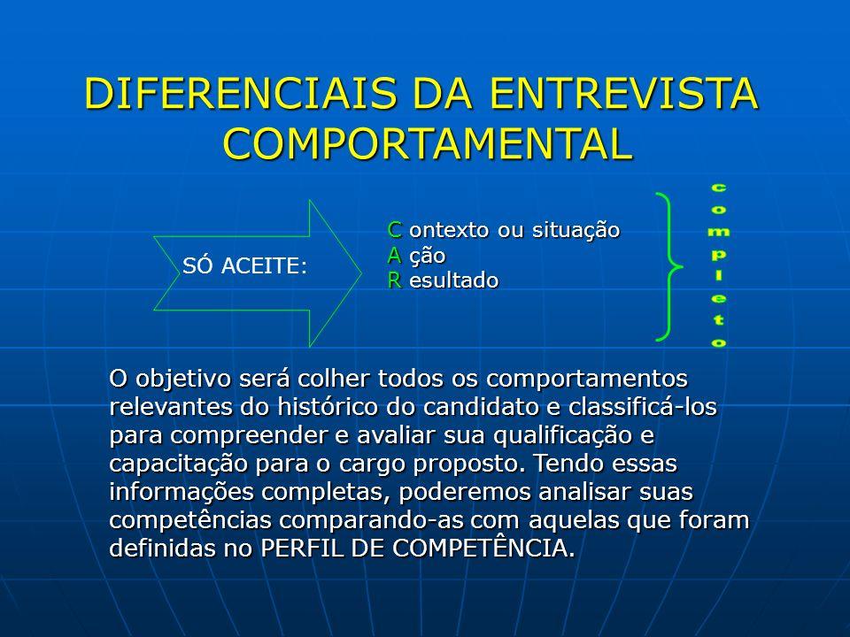 DIFERENCIAIS DA ENTREVISTA