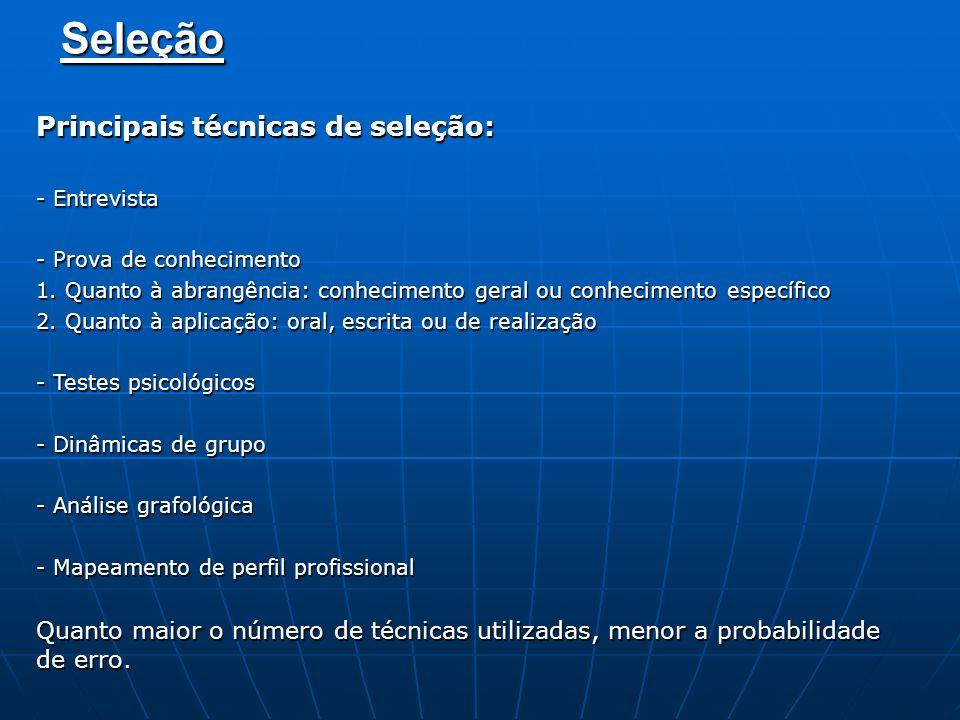Seleção Principais técnicas de seleção: