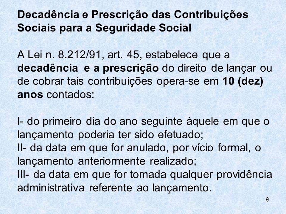 Decadência e Prescrição das Contribuições Sociais para a Seguridade Social A Lei n.