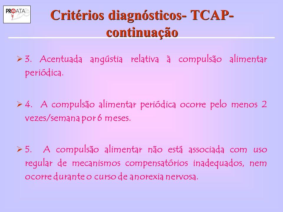 Critérios diagnósticos- TCAP- continuação