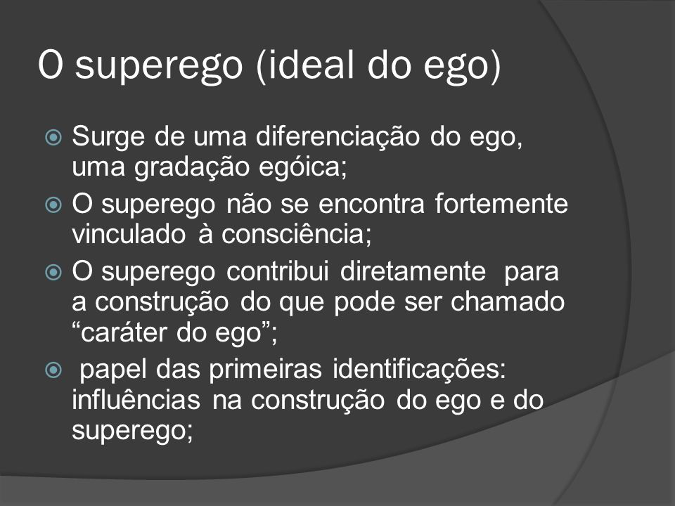 O superego (ideal do ego)