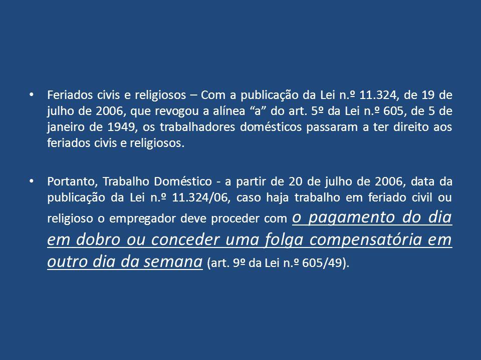 Feriados civis e religiosos – Com a publicação da Lei n. º 11