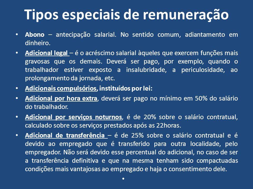 Tipos especiais de remuneração