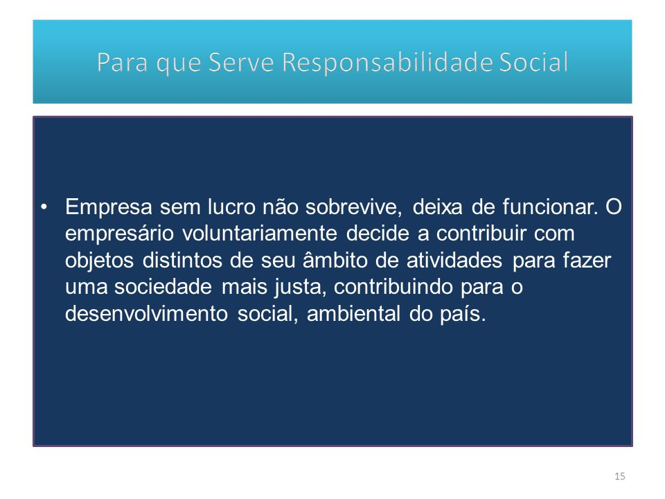 Para que Serve Responsabilidade Social