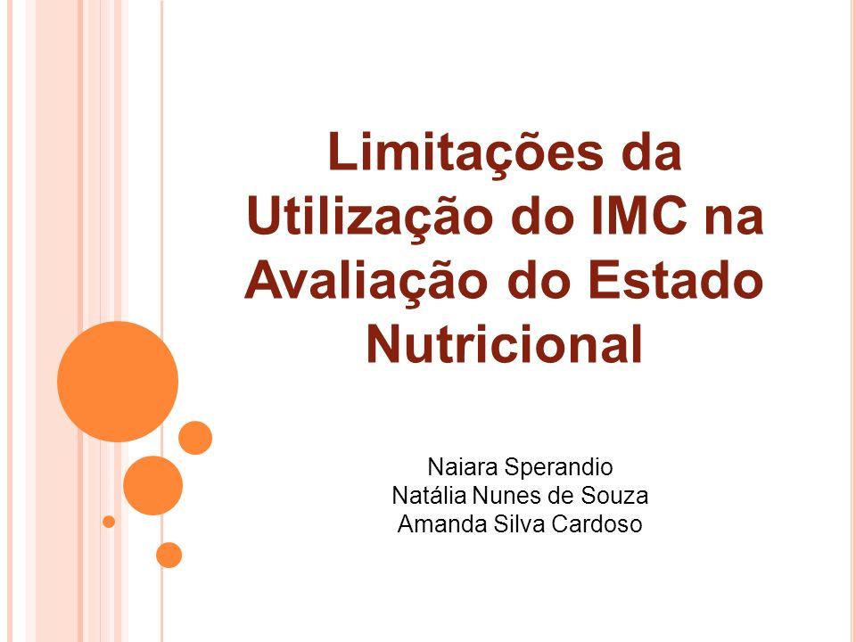 Limitações da Utilização do IMC na Avaliação do Estado Nutricional