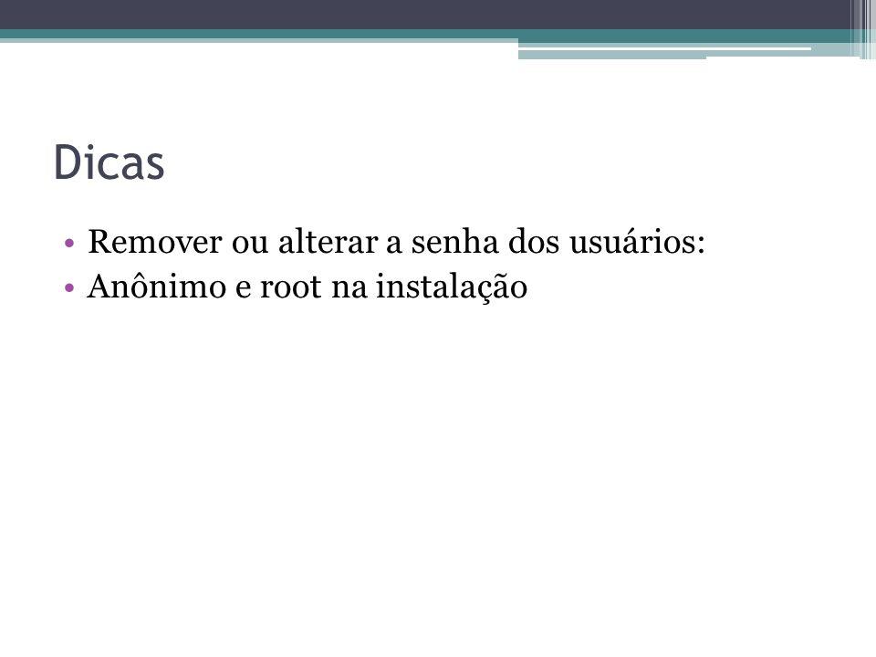 Dicas Remover ou alterar a senha dos usuários: