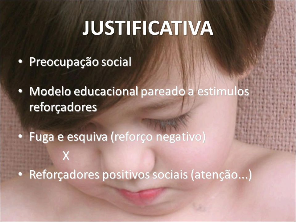JUSTIFICATIVA Preocupação social