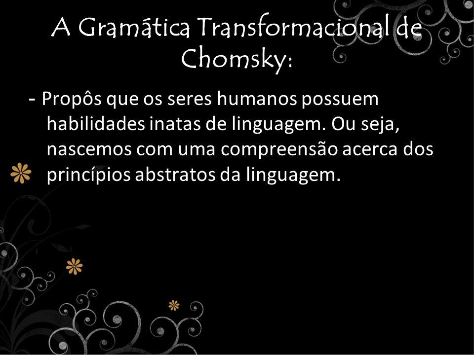 A Gramática Transformacional de Chomsky: