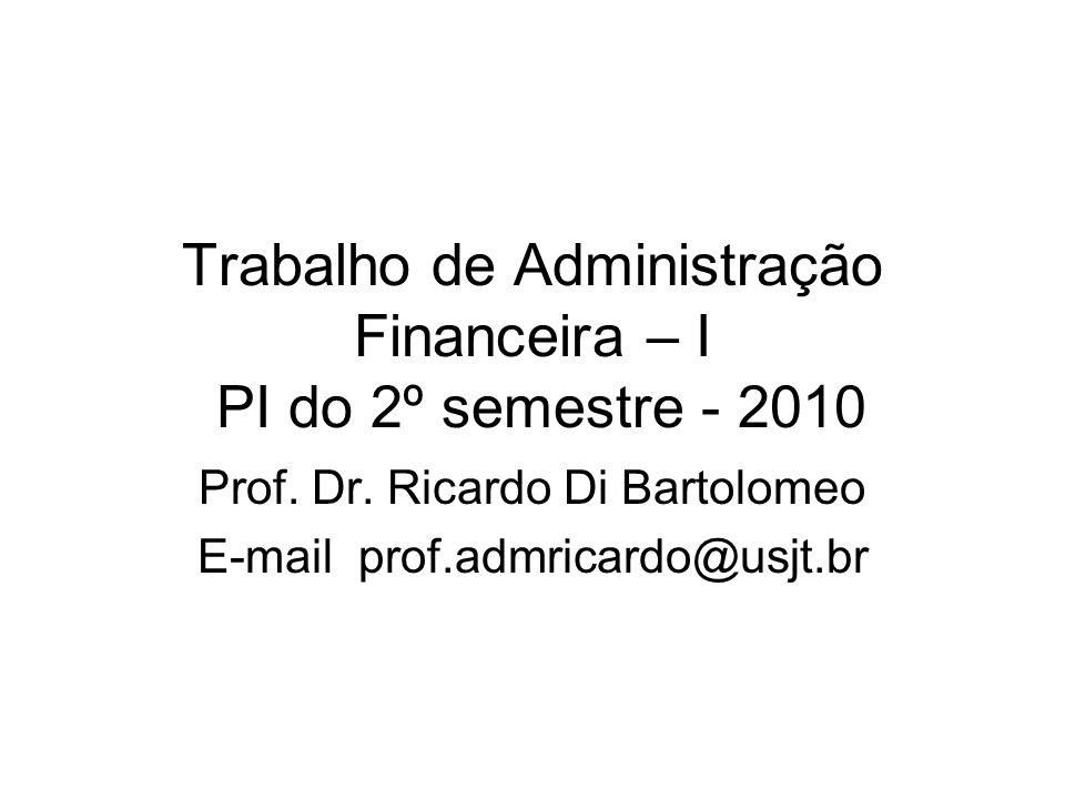 Trabalho de Administração Financeira – I PI do 2º semestre - 2010