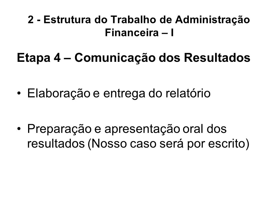 2 - Estrutura do Trabalho de Administração Financeira – I