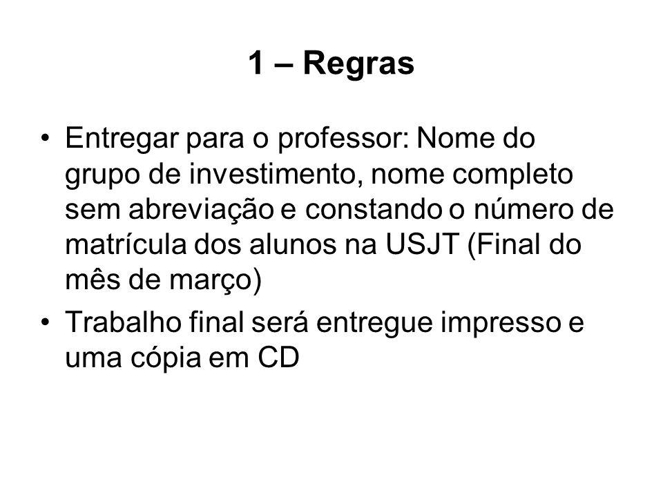 1 – Regras