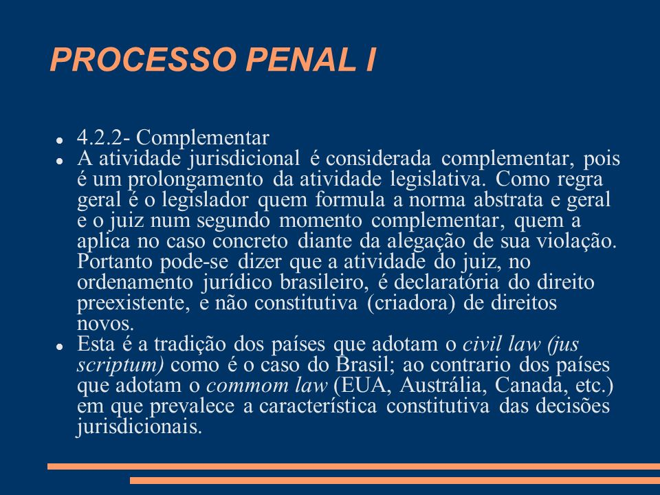 PROCESSO PENAL I 4.2.2- Complementar