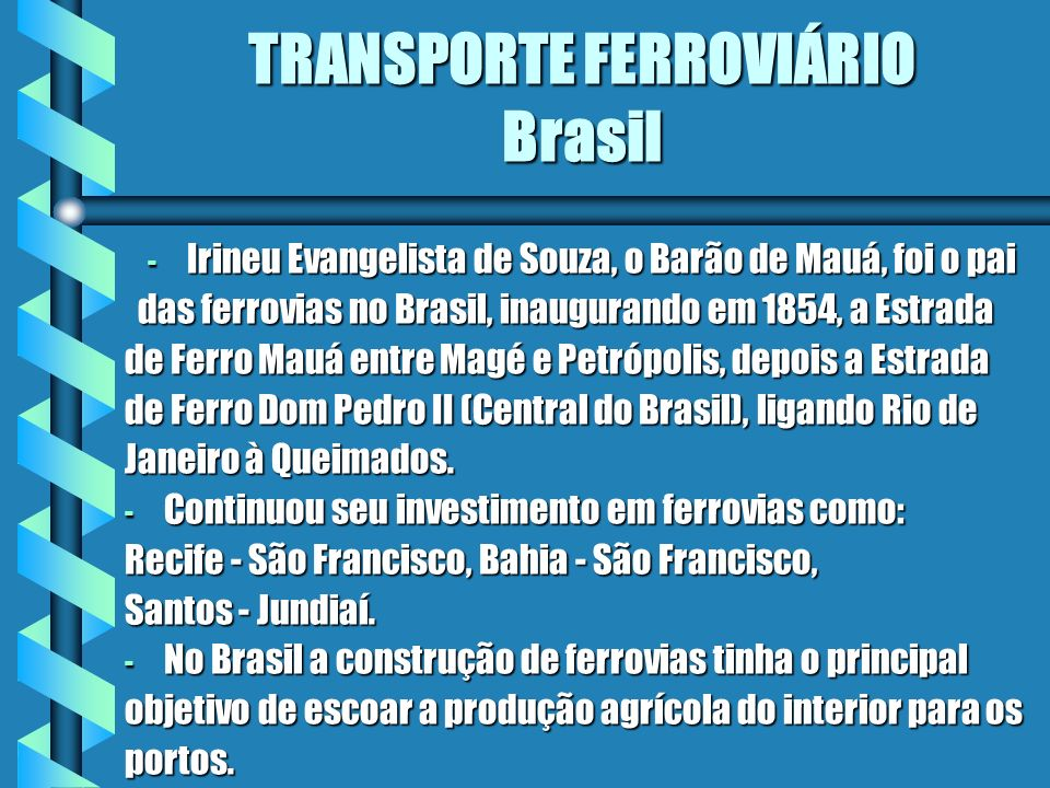 TRANSPORTE FERROVIÁRIO Brasil