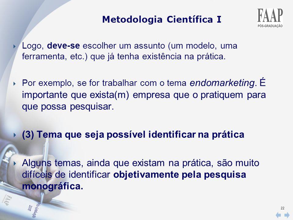 (3) Tema que seja possível identificar na prática