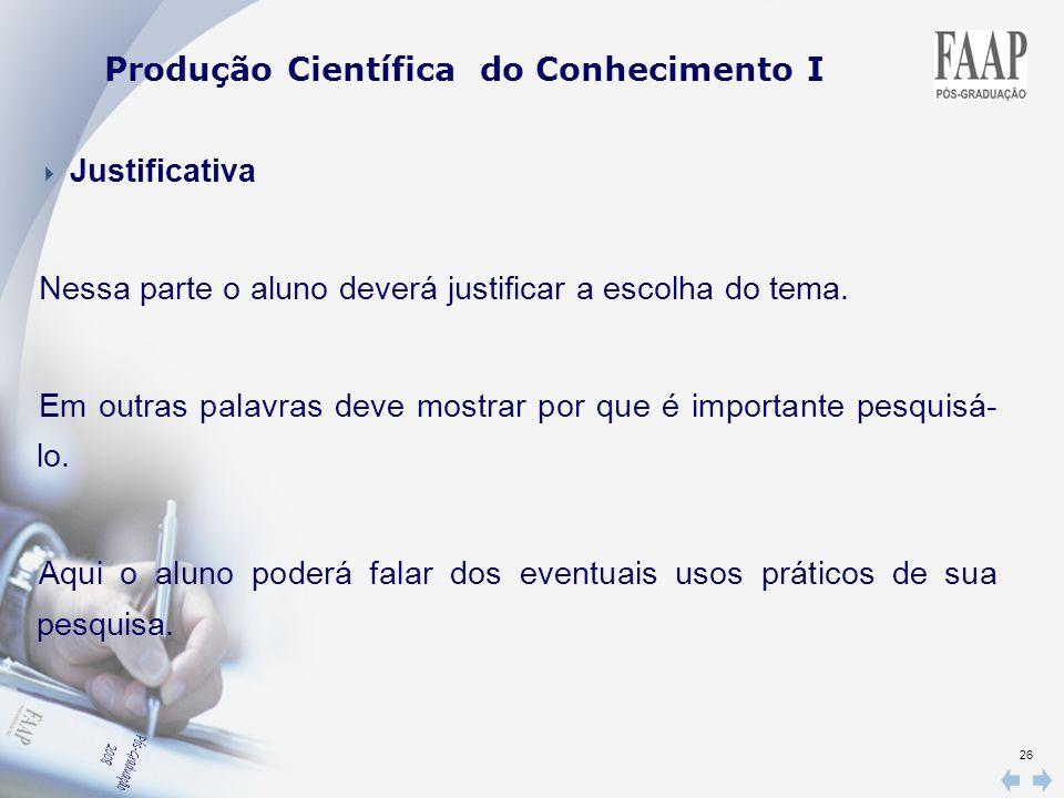 Produção Científica do Conhecimento I