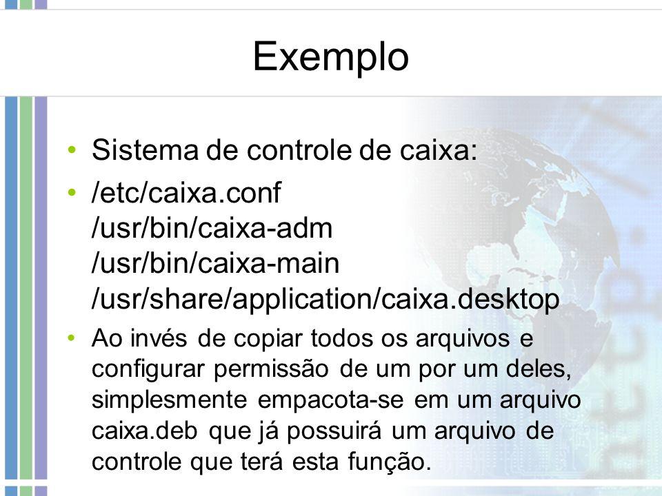 Exemplo Sistema de controle de caixa: