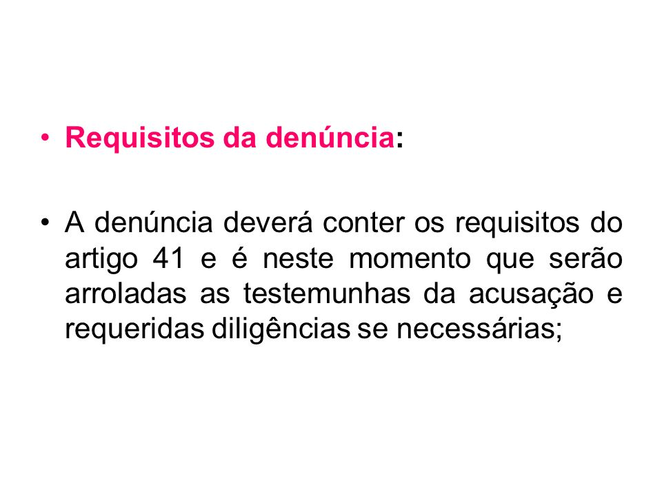Requisitos da denúncia: