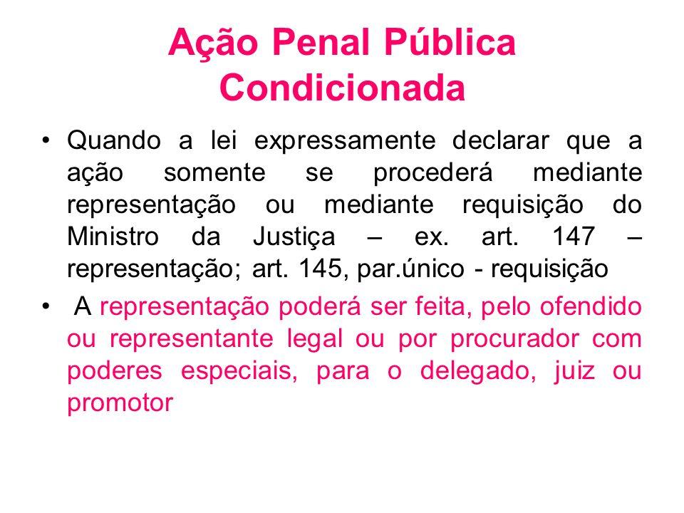 Ação Penal Pública Condicionada