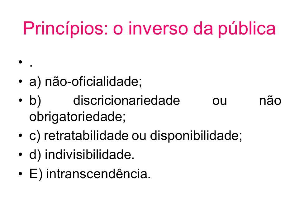 Princípios: o inverso da pública
