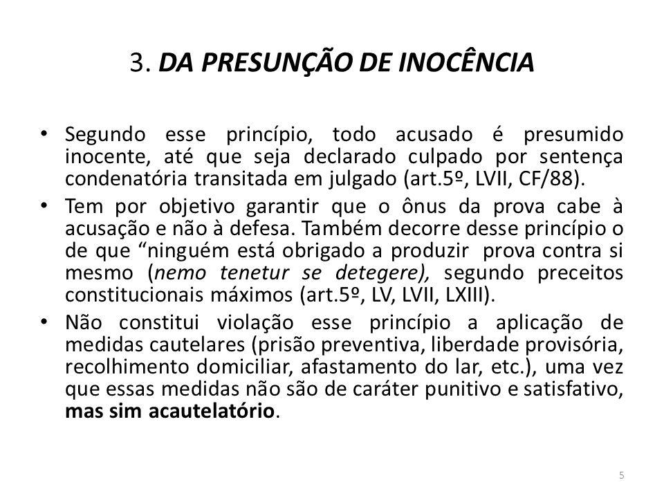 3. DA PRESUNÇÃO DE INOCÊNCIA