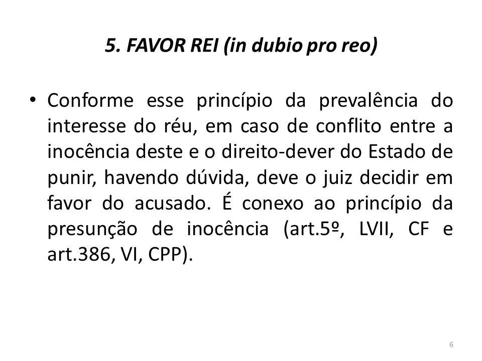 5. FAVOR REI (in dubio pro reo)