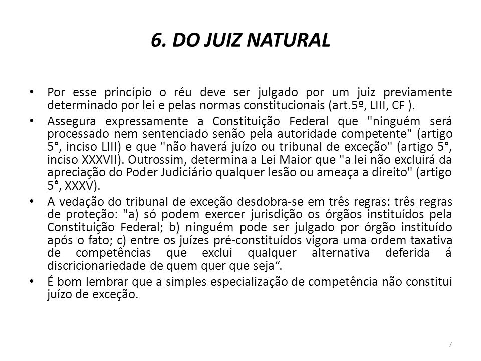 6. DO JUIZ NATURAL