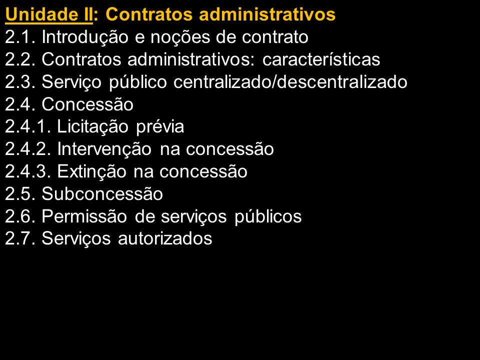 Unidade II: Contratos administrativos