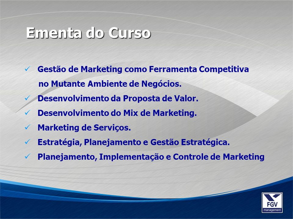 Ementa do Curso Gestão de Marketing como Ferramenta Competitiva