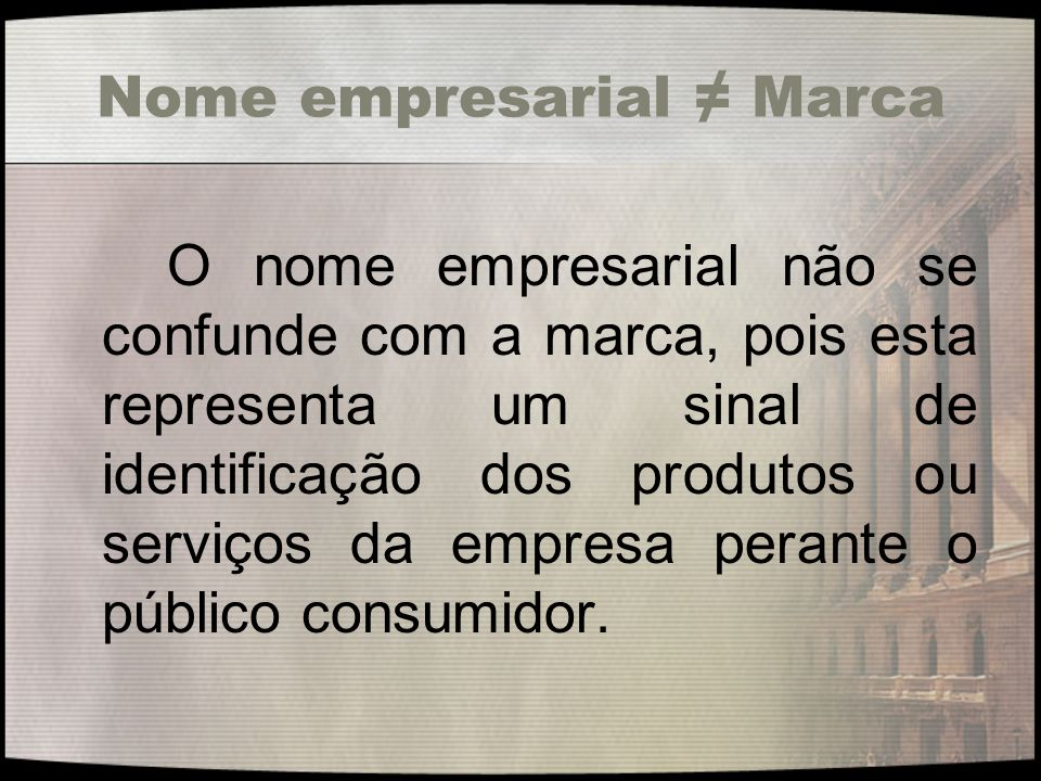 Nome empresarial ≠ Marca