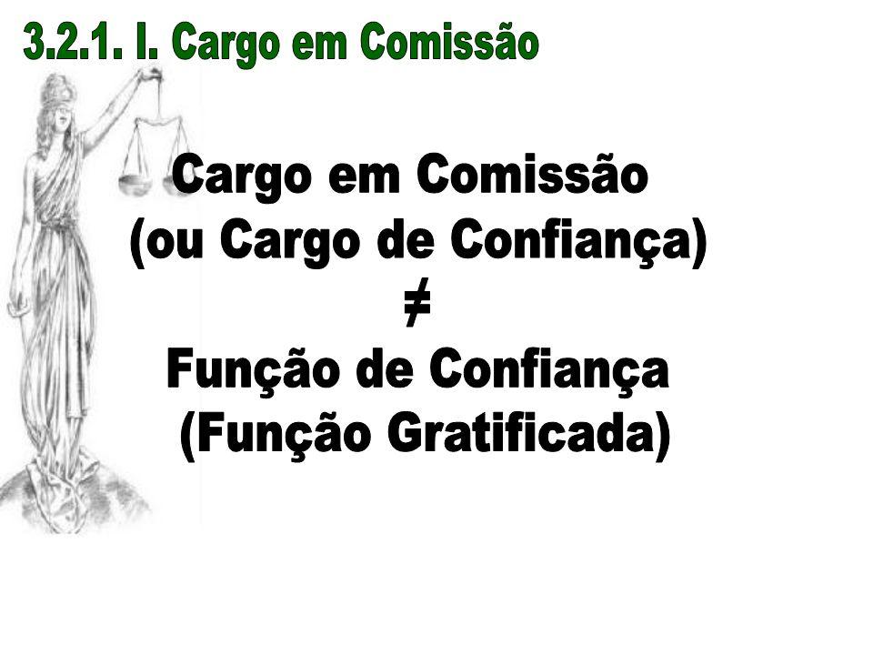 (ou Cargo de Confiança)