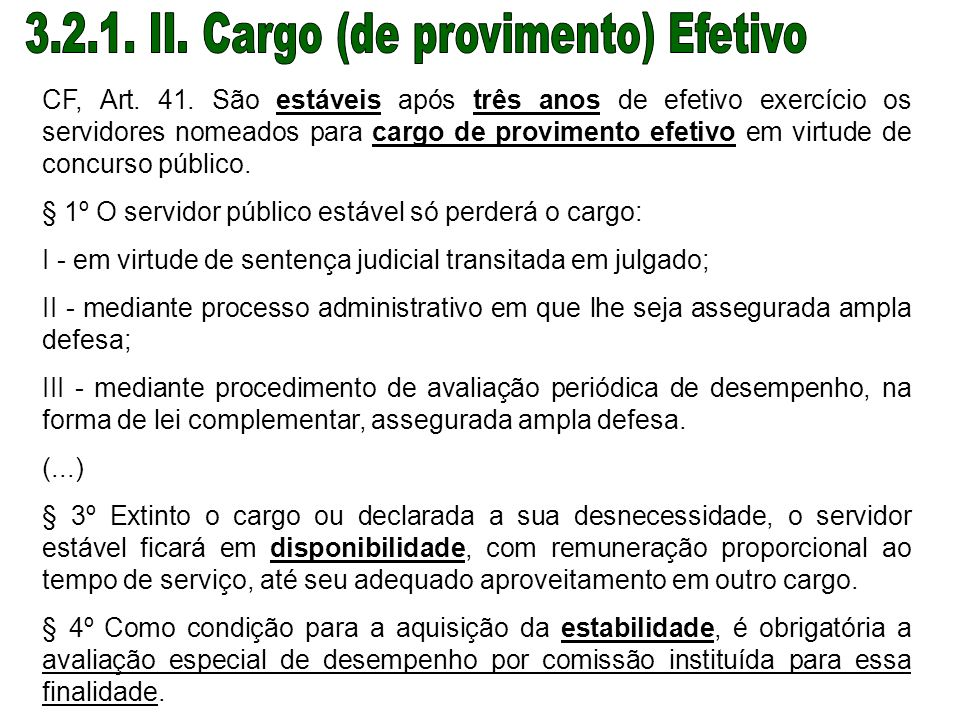 3.2.1. II. Cargo (de provimento) Efetivo