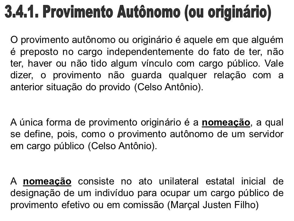 3.4.1. Provimento Autônomo (ou originário)