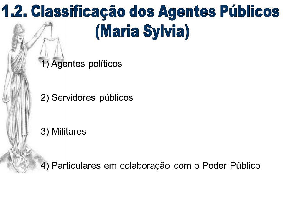 1.2. Classificação dos Agentes Públicos