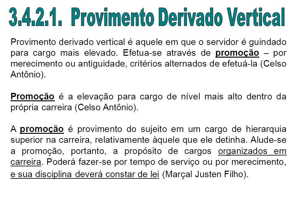 3.4.2.1. Provimento Derivado Vertical