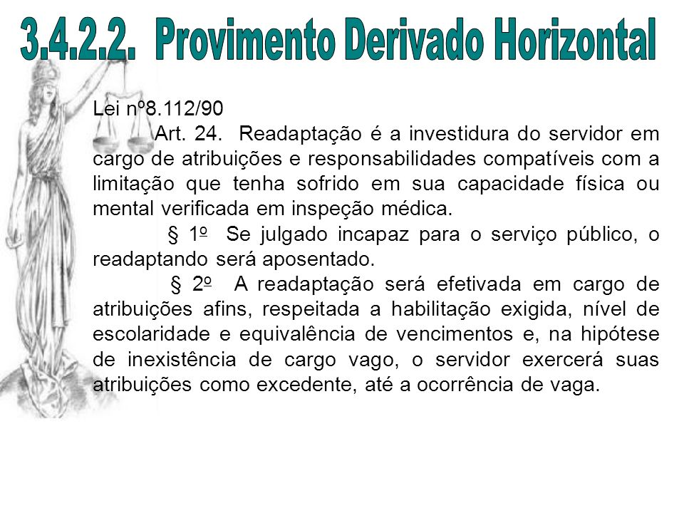 3.4.2.2. Provimento Derivado Horizontal