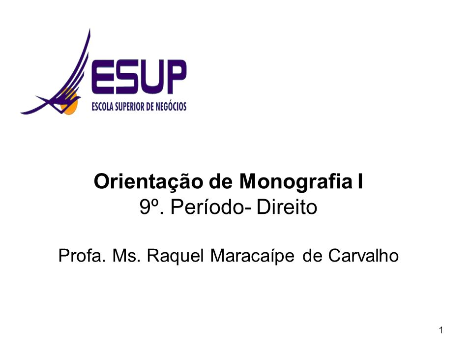 Orientação de Monografia I