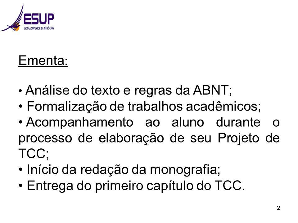 Formalização de trabalhos acadêmicos;