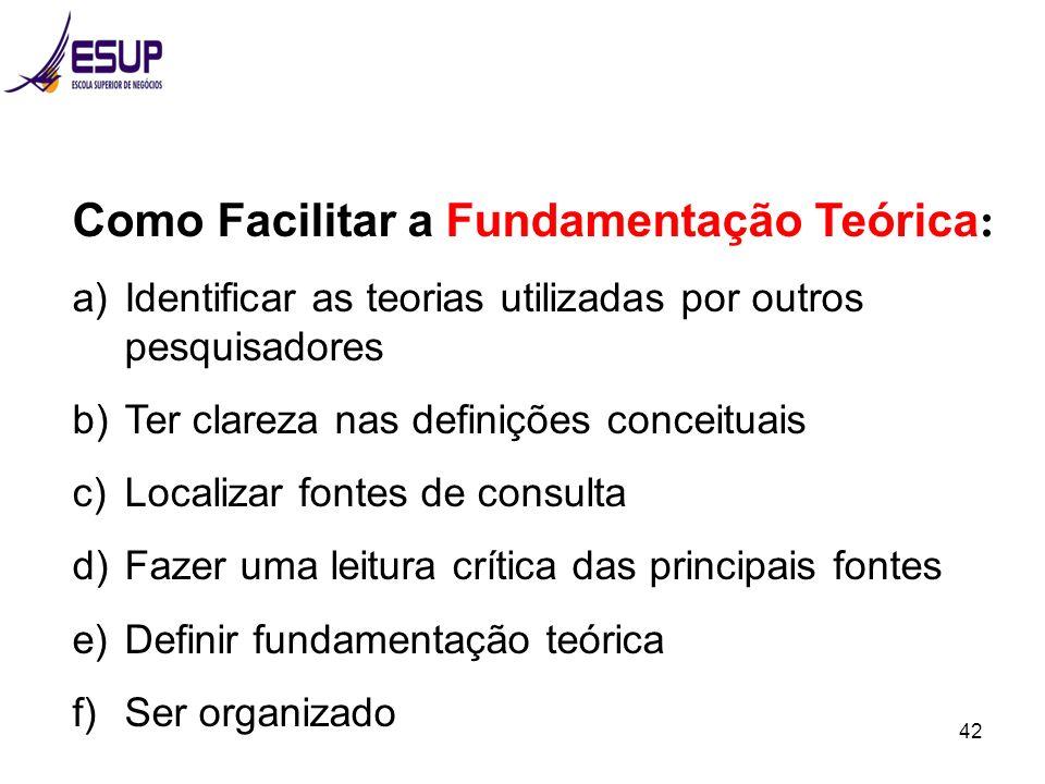 Como Facilitar a Fundamentação Teórica: