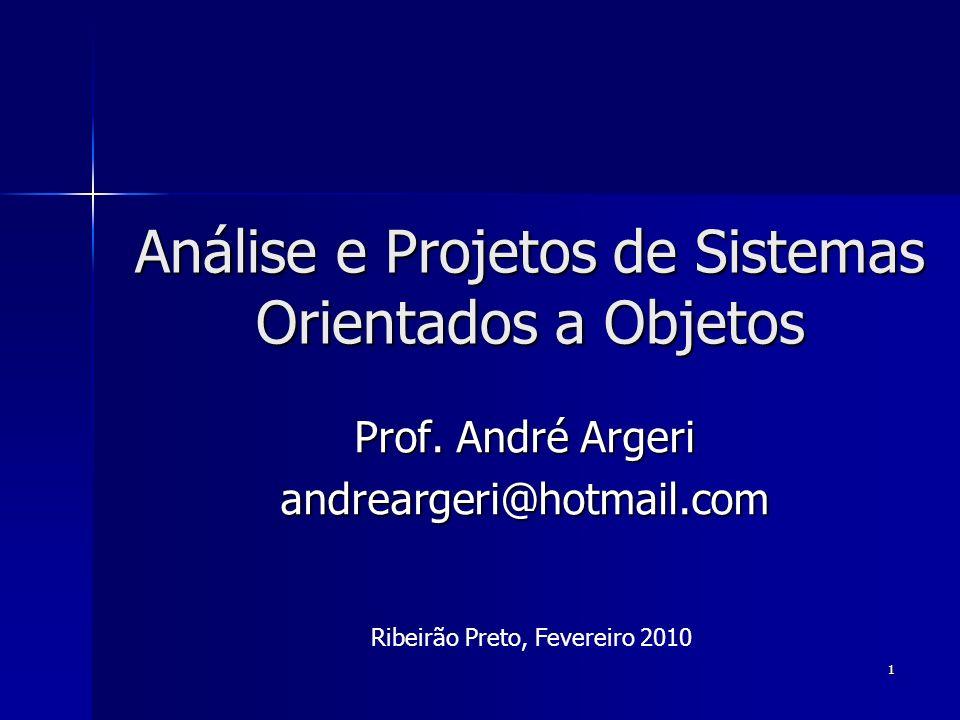 Análise e Projetos de Sistemas Orientados a Objetos