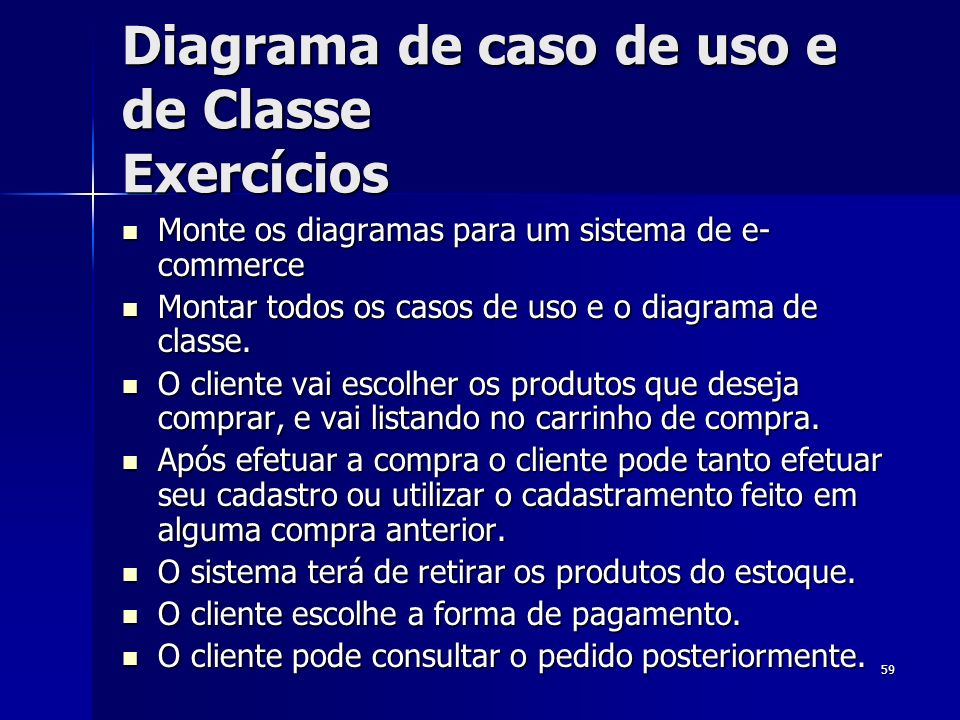 Diagrama de caso de uso e de Classe Exercícios