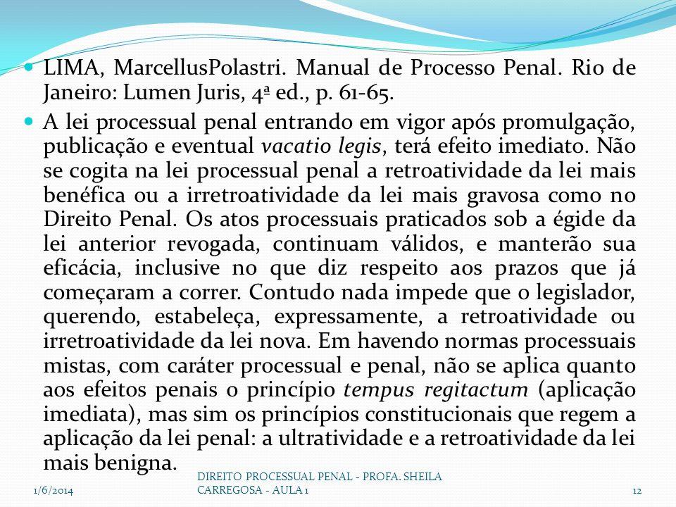 LIMA, MarcellusPolastri. Manual de Processo Penal