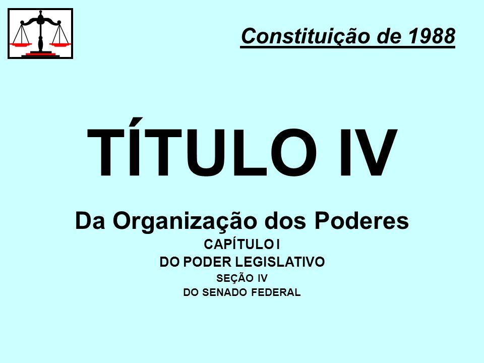 Da Organização dos Poderes