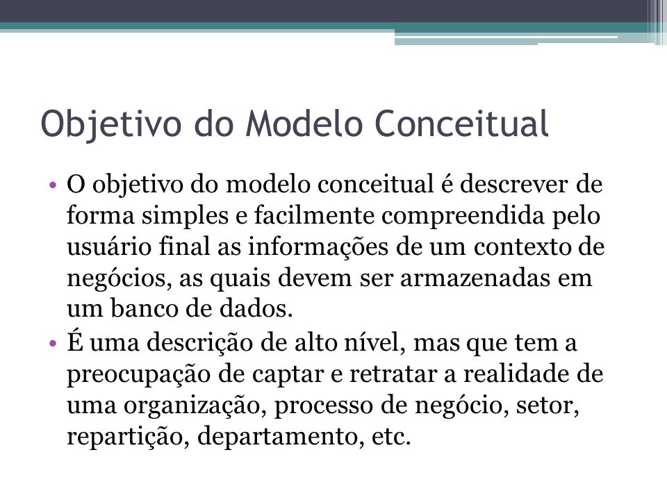 Objetivo do Modelo Conceitual
