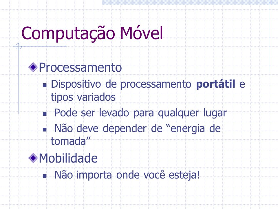 Computação Móvel Processamento Mobilidade