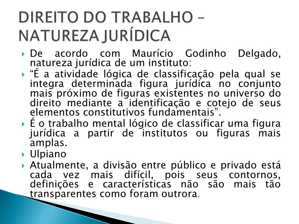 DIREITO DO TRABALHO – NATUREZA JURÍDICA