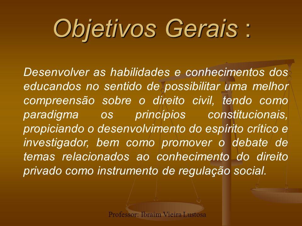 Objetivos Gerais :