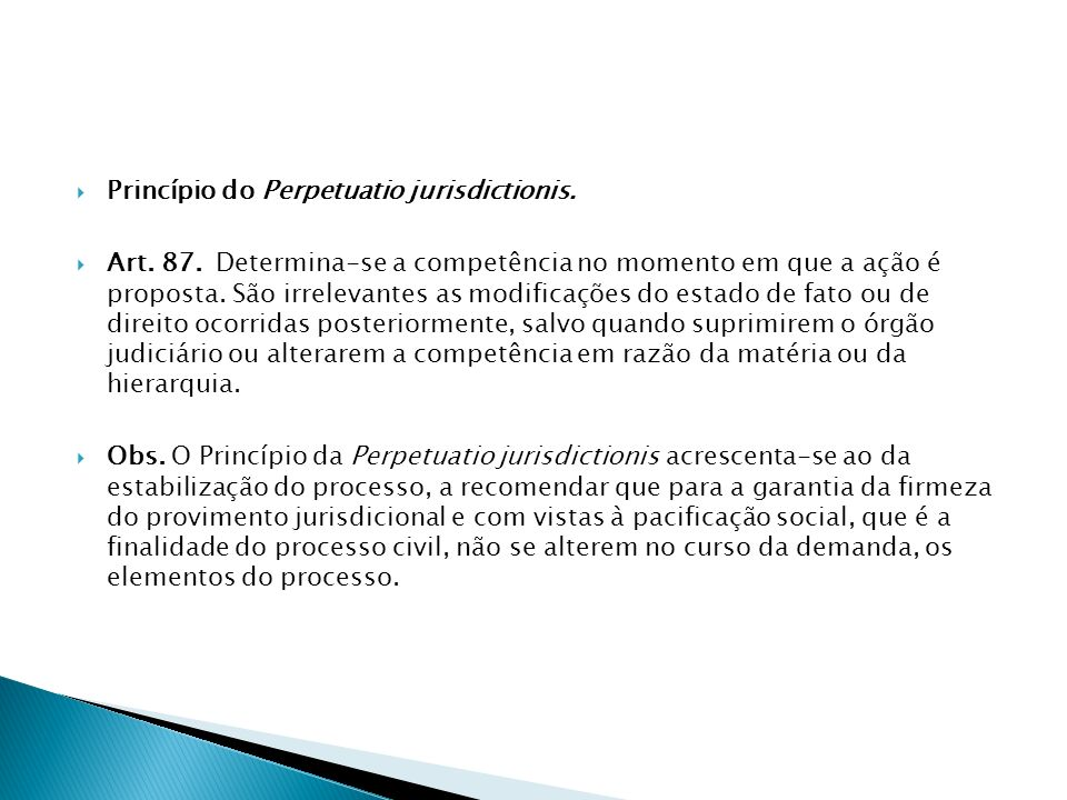 Princípio do Perpetuatio jurisdictionis.