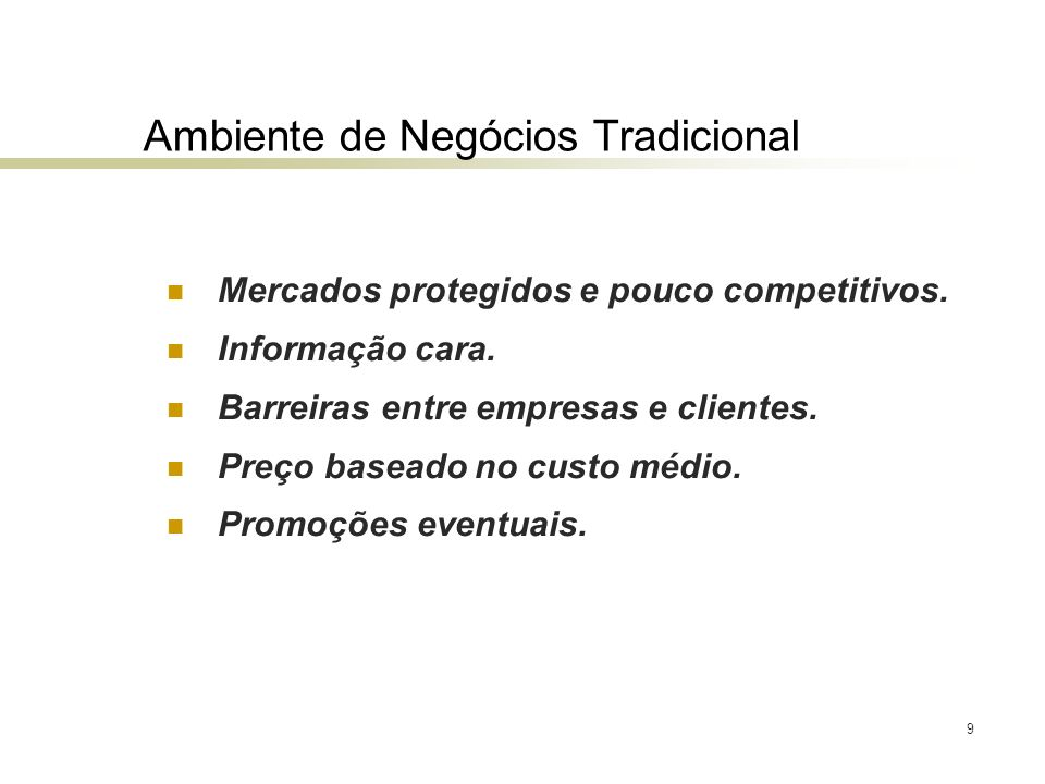 Ambiente de Negócios Tradicional