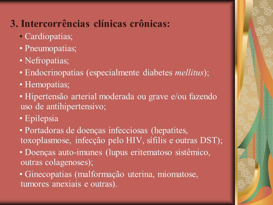 3. Intercorrências clínicas crônicas: